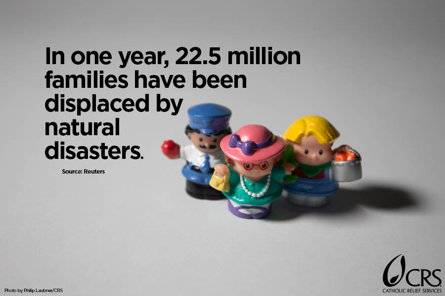 In one year, 2.5 million families have been displaced by natural disasters.
