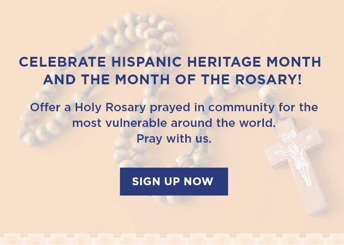 Celebrate Hispanic Heritage Month and the month of the Rosary! Sign Up Now!