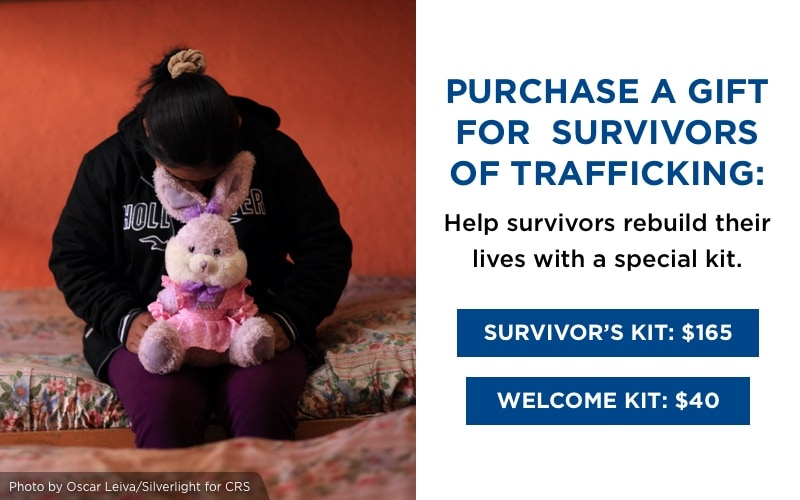 Purchase a gift for trafficking survivors: Help survivors re-establish their lives with a special kit.