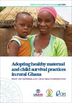 Adopting Healthy Maternal and Child Survival Practices in Rural Ghana