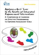 Applying a Girls Lens to the Palette of Integrated Empowerment Interventions
