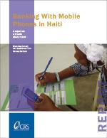 Banking with Mobile Phones in Haiti