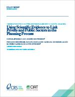 Using Scientific Evidence to Link Private and Public Sectors in the Planning Process