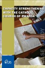 Capacity Strengthening With the Catholic Church of Rwanda (Case Study)