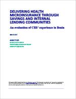 Delivering Health Microinsurance through Savings and Internal Lending Communities