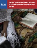 Effect of a Faithfulness-Focused Curriculum on HIV-Positive Couples From Four Regions in Ethiopia