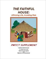 The Faithful House