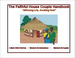 The Faithful House Couple Handbook