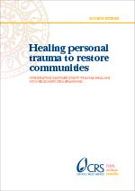 Healing personal trauma to restore communities