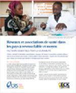 Réseaux et associations de santé dans les pays à revenu faible et moyen