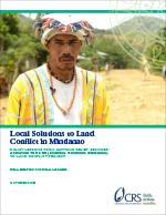 Local Solutions to Land Conflict in Mindanao