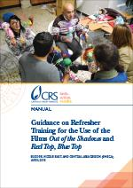 "Guidance on Refresher Training for the Use of the Films ""Out of the Shadows"" and ""Red Top, Blue Top"""