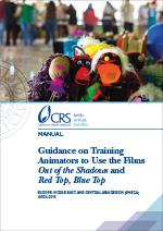"Guidance on Training Animators to Use the Films ""Out of the Shadows"" and ""Red Top, Blue Top"""