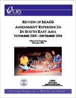 Review of MAGI Assessment Experiences in South East Asia