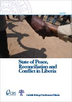 State of Peace Reconciliation and Conflict in Liberia